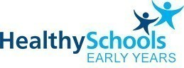 Healthy Schools - Early Years